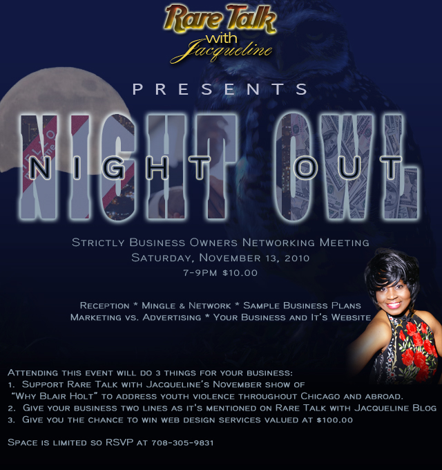 Night Owl Night out with Rare Talk Saturday NOvember 13th at 7pm call 708-305-9831 to RSVP